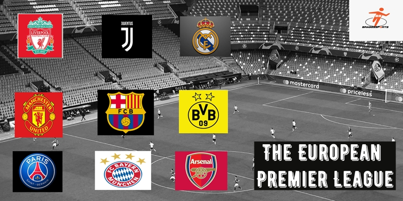 The European Premier League- A new might