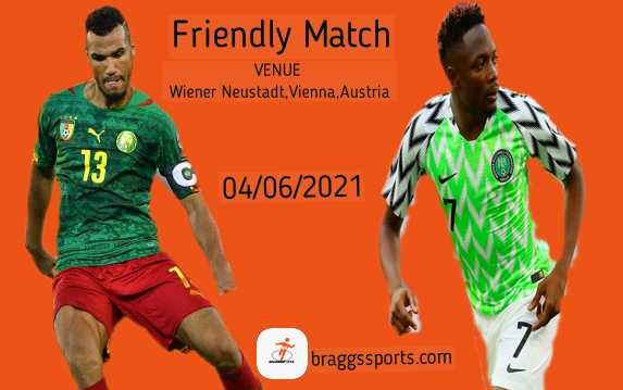 Old foes Cameroon and Nigeria face off in Austria